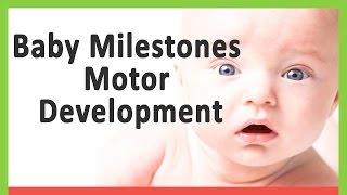 Baby Milestones Motor Development
