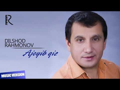 Dilshod Rahmonov - Ajoyib Qiz