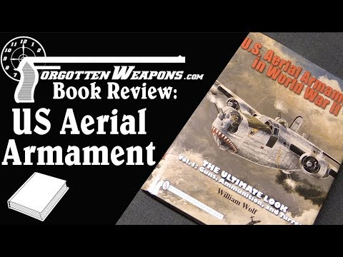 Book Review: US Aerial Armament in World War II