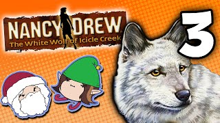 Nancy Drew The White Wolf of Icicle Creek: Twist of Fate - PART 3 - Game Grumps