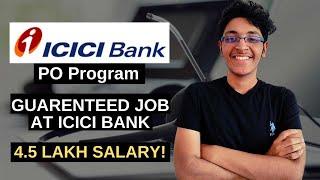 ICICI Bank Careers for Freshers 2020   Earn Upto ₹ 4,50,000   Guaranteed Job   ICICI PO Program