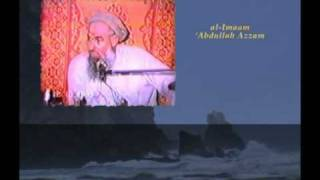 'Abdullah Azzam - The Miracles of Allah amongst the Muslims.