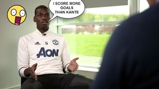 Paul Pogba Interview About Kante