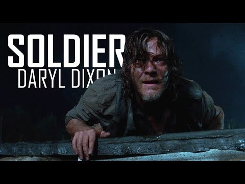 Daryl Dixon Tribute || Soldier [TWD]
