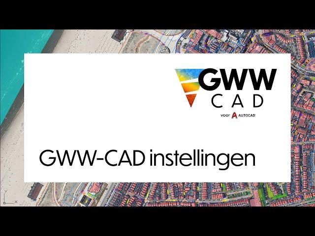 GWW-CAD: GWW-CAD instellingen
