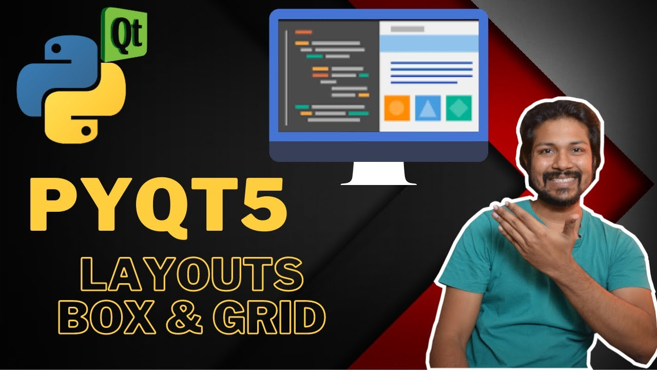 PYQT5 Tutorial - Layouts in PYQT5 | BoxLayout & GridLayout