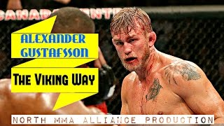 "Alexander ""THE MAULER"" Gustafsson - The Viking Way [NORTH MMA ALLIANCE]"