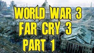 World War 3 Part 1 Of 7 Far Cry Map Editor