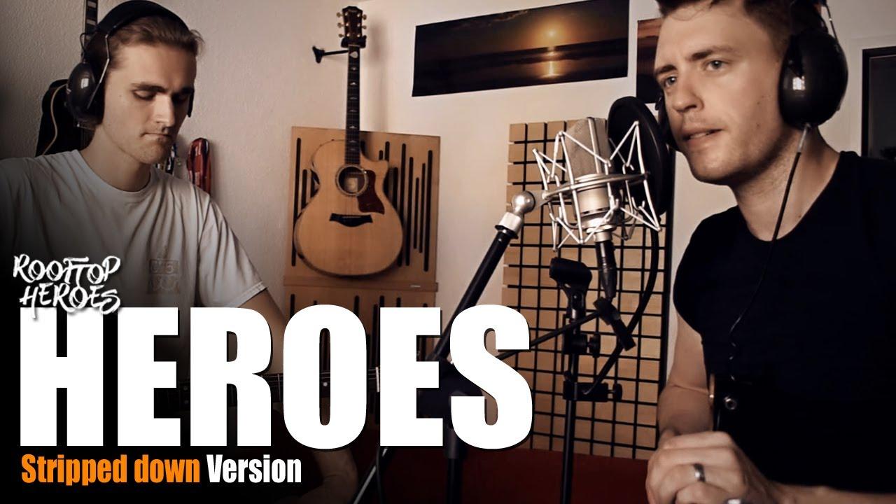 Rooftop Heroes - HEROES (Stripped Down Version)