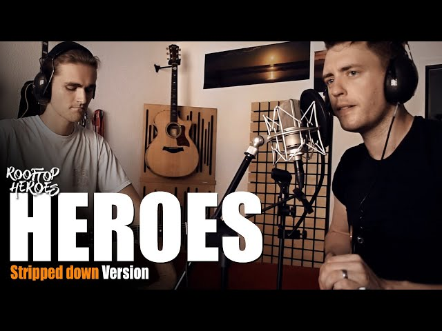 Rooftop Heroes - HEROES (Stripped Down Version)