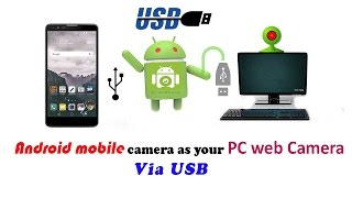 How to use android mobile as PC web cam