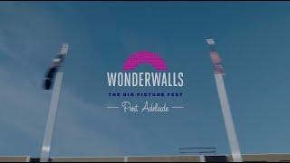 Wonderwalls Port Adelaide 2019