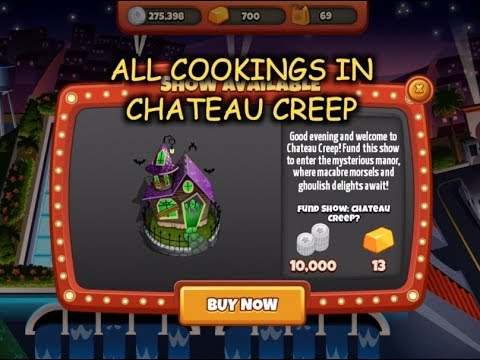 All Cookings In Chateau Creep (Cooking Dash 2016)
