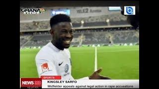Ghanaian footballer Kingsley Sarfo could go to jail over rape case