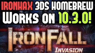 [IRONHAX] 10.3.0-28 How to install unpatchable Homebrew on 3DS firmware 10.3