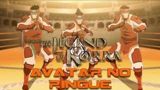 A Lenda de Korra #1 - No ringue com a Avatar