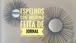 Aprenda a Fazer Espelhos Com Moldura Usando Jornal