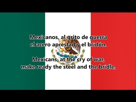 National anthem of Mexico - Himno Nacional Mexicano (ES/EN lyrics)