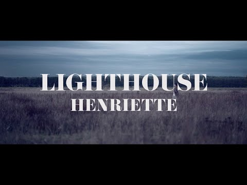 HENRIETTE | Lighthouse (Official Music Video) from YouTube · Duration:  4 minutes 5 seconds