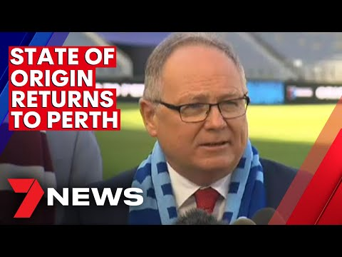 State of Origin returns to Perth in 2022 | 7NEWS