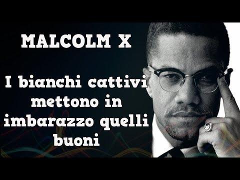 Malcolm X Frasi Famose.Malcolm X I Bianchi Cattivi Mettono In Imbarazzo Quelli Buoni Frasi Youtube