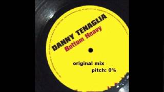 Danny Tenaglia - Bottom Heavy