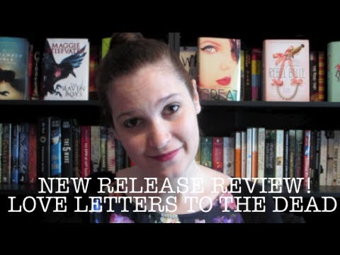 love letters to the dead new release review letters to the dead 1486