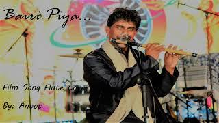 Bairi Piya.. Song flute cover