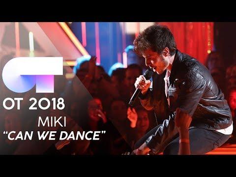 CAN WE DANCE  MIKI  GALA 8  OT 2018
