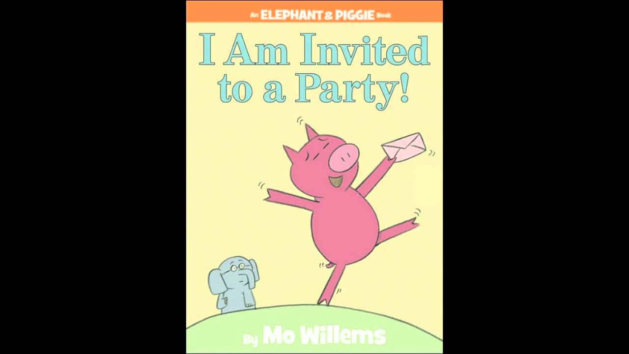 I Am Invited to a Party - YouTube