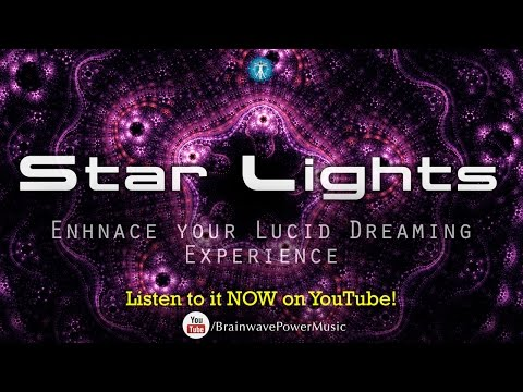 "Lucid Dreaming Music: ""STAR LIGHTS"" - Deep Sleep, Relaxation"