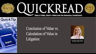 quicktip conclusion of value vs calculation of value in litigation