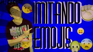 IMITANDO EMOJIS (emoticones) | Brayan Sánchez