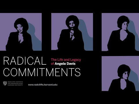 Radical Commitments | Keynote by Angela Davis || Radcliffe Institute ...