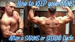 5 key steps to maintaining your gains after a SARMS or STEROIDS cycle