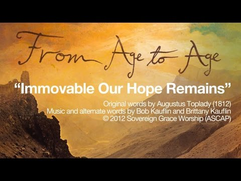 Immovable Our Hope Remains [Official Lyric Video]