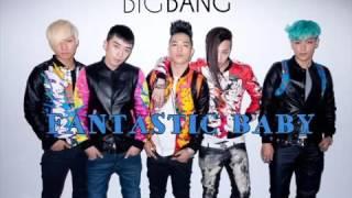 BIGBANG FANTASTIC BABY [1HOUR]
