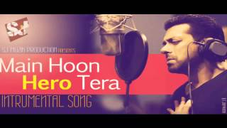 Main Hoon Hero Tera | HERO | Instrumental Cover Song
