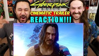 CYBERPUNK 2077 — E3 2019 CINEMATIC TRAILER | Keanu Reeves - REACTION!!!