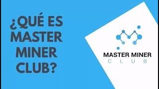 ¿Qué es Master Miner Club?