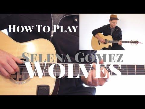 Selena Gomez & Marshmallo - Wolves - GUITAR LESSON