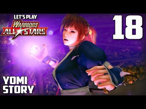 "Warriors All-Stars Gameplay Walkthrough #18 [Yomi Story] ""The Ultimate Evil"" Dramatic Battle"