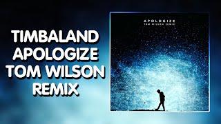Trap Timbaland - Apologize ft. OneRepublic (Tom Wilson Remix)