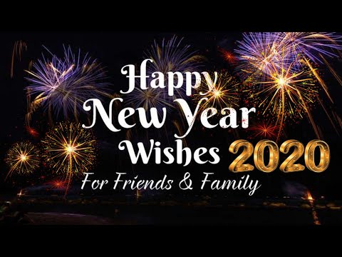 Happy New Year 2020 Wishes Messages Images Gif Greetings, WhatsApp/Facebook Status Video 2020
