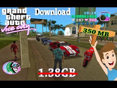 How To Download Gta Vice City In Window Xp *UPDATE* (For