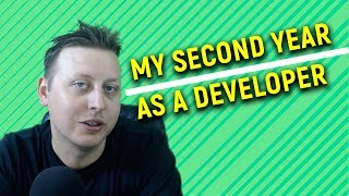 My 2nd Year as a Developer | What I Learned and Accomplished | Ask a Dev