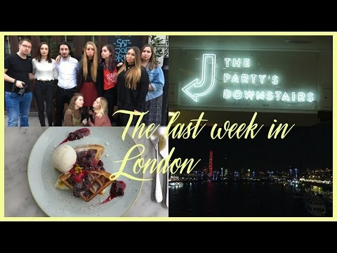 The last week in London