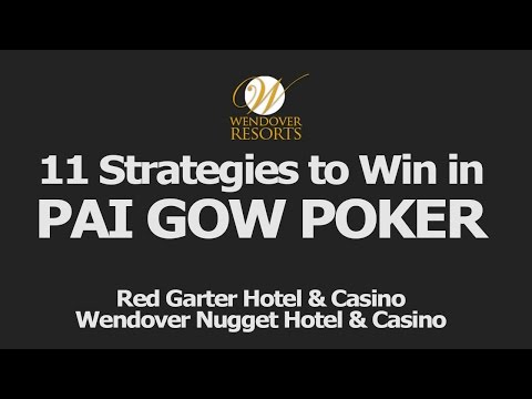 11 Strategies to Win in Pai Gow Poker at Wendover Casinos | (775) 401-6840