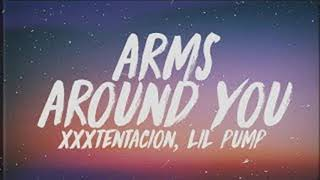 Arms Around You - Xxxtentacion & Lil Pump Ft. Maluma & Swae Lee - 10 Hour Version
