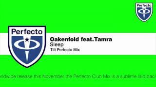 Oakenfold feat. Tamra - Sleep (Tilt Perfecto Mix).mp4